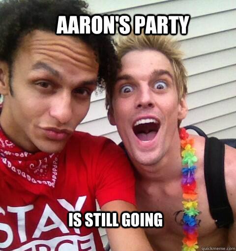 Aaron's Party Is Still Aaron Memes