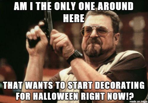 Am I The Only October Meme