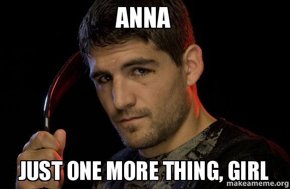 Anna Just One More Anna Meme
