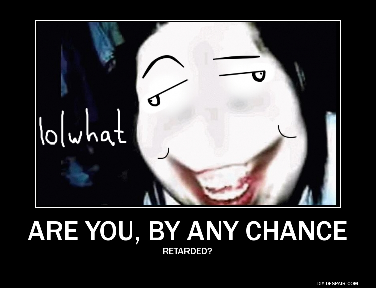 Are You By Jeff The Killer Memes