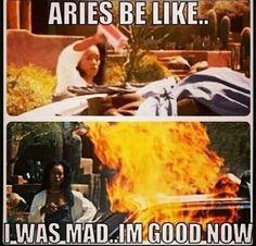 Aries Be Like I Was Mad Aries Meme