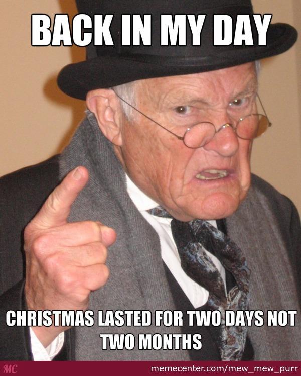 Back In My Day November Meme