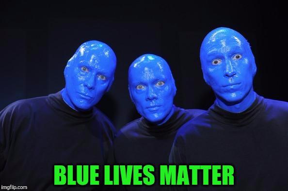 Blue Lives Matter Blue Meme