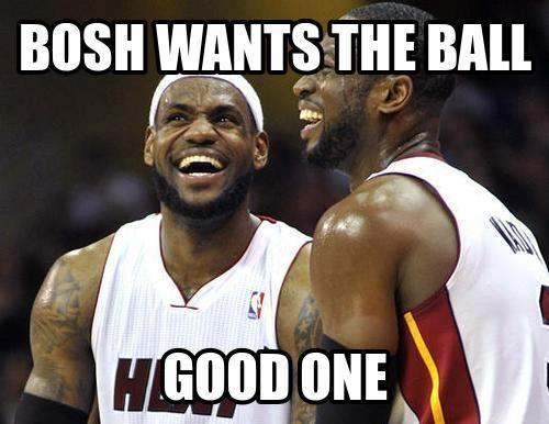 Bosh Wants The Best Nba Memes