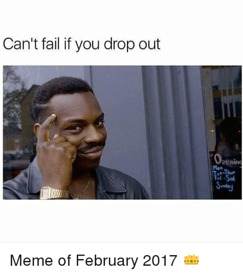 Can't Fail If You February Meme