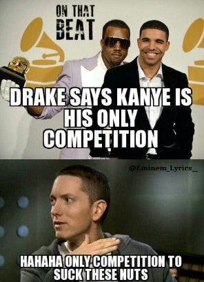 Drake Says Kanye Got Eem Meme