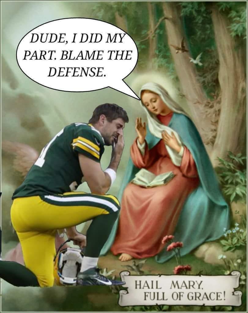 Dude I Did Aaron Rodgers Hail Mary Meme