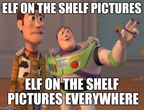 Elf On The Shelf December Meme