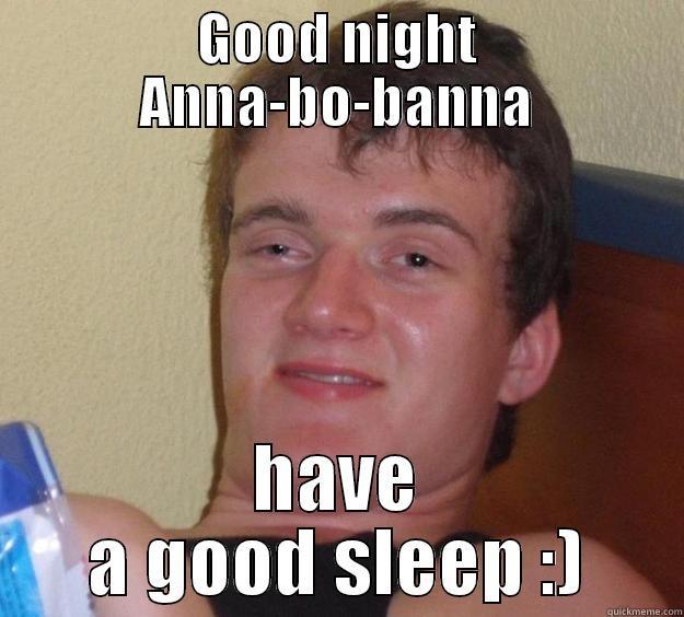 Good Night Anna Anna Meme