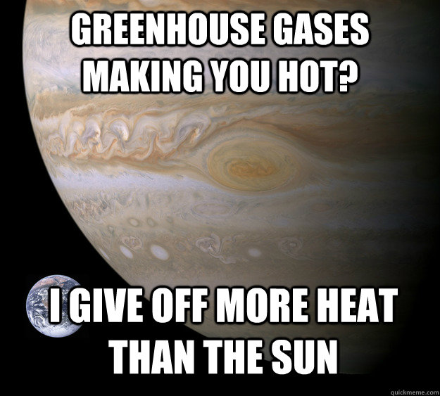 Greenhouse Gases Making You Jupiter Meme