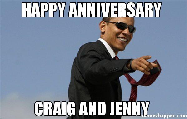 Happy Anniversary Craig Happy Anniversary Meme
