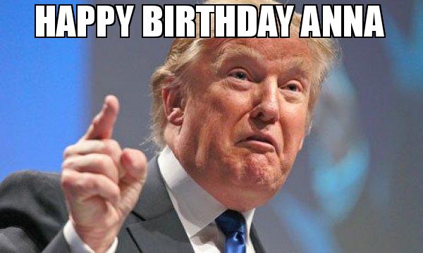 Happy Birthday Anna Anna Meme