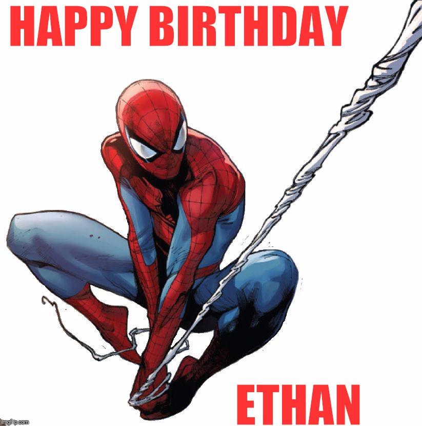 Happy Birthday Ethan Spiderman Happy Birthday Meme