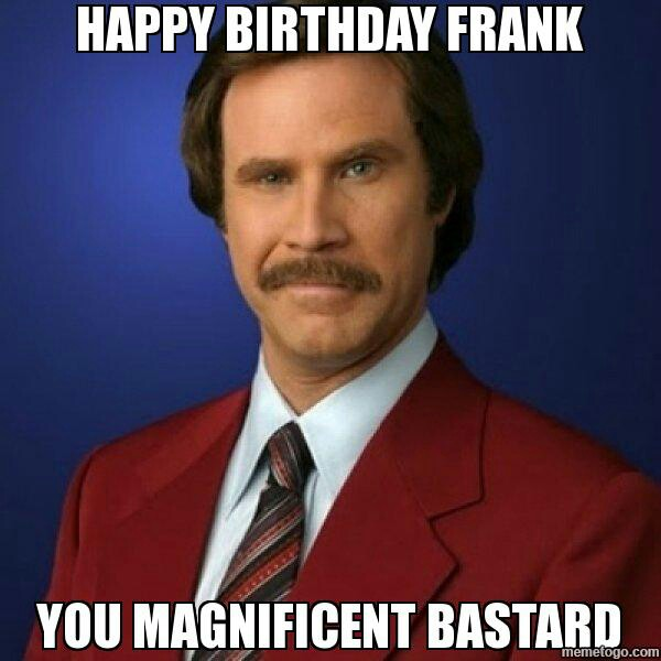 Happy Birthday Frank Happy Birthday Misty Meme