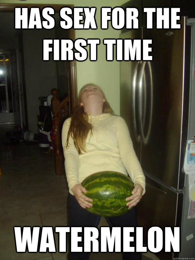 Has Sex For The First Time Melon Meme