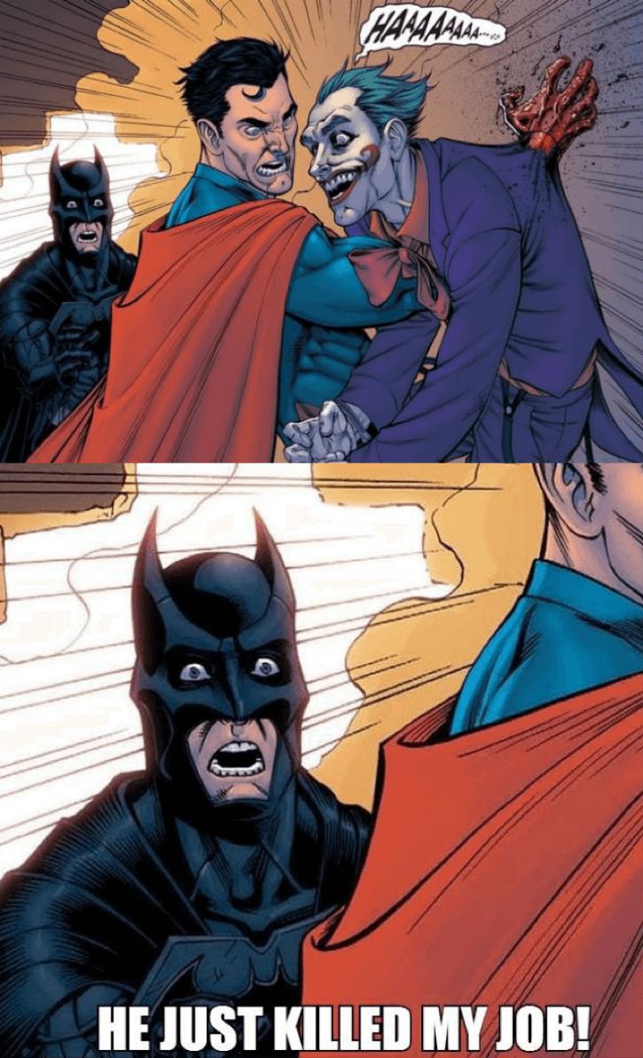 He Just Killed Superman Memes