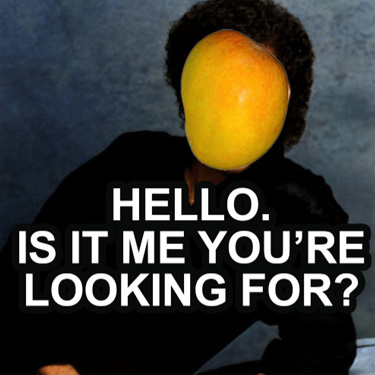 Hello Is It He You're Mango Meme