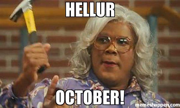 Hellur October! October Meme