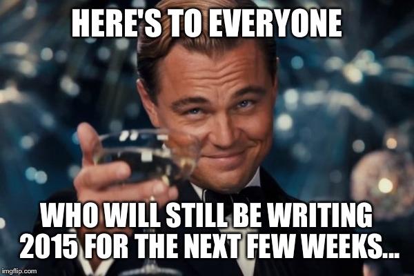 Here's To Everyone Who January Meme