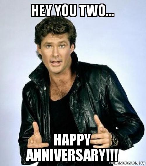 Hey You Two Happy Anniversary Meme