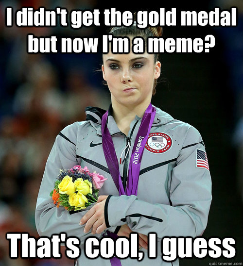 I Didn't Get The Gold Medal Gold Meme