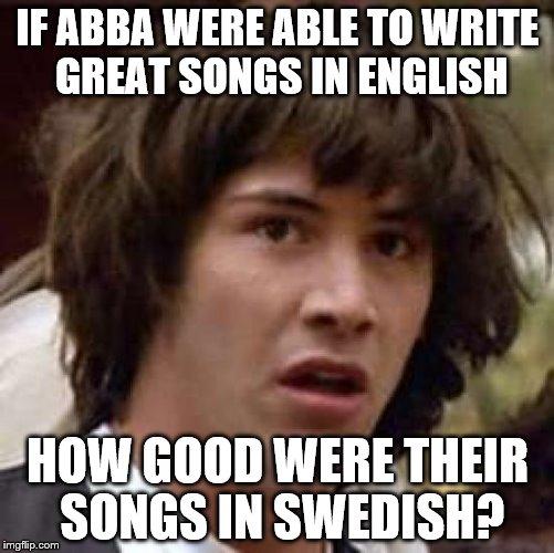 If Abba Were Incredible Meme