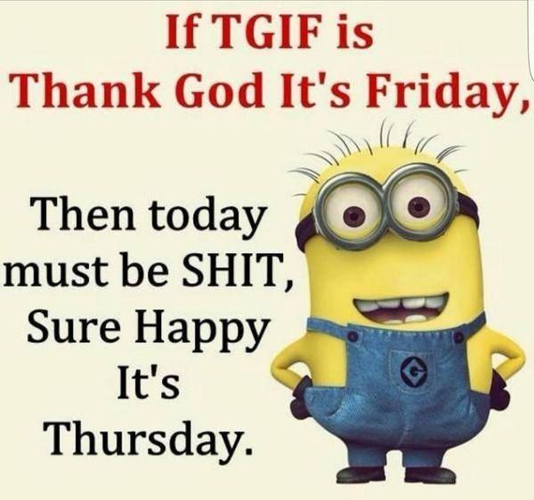 If TGIF Is Thank God Thursday Meme