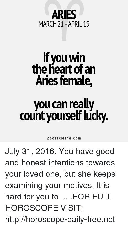 If You Win The Heart Of An Aries Female Aries Meme