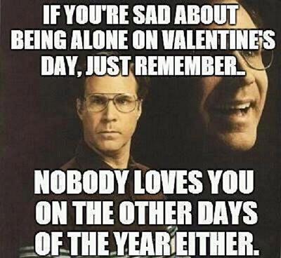 If You're Sad Being Single Meme
