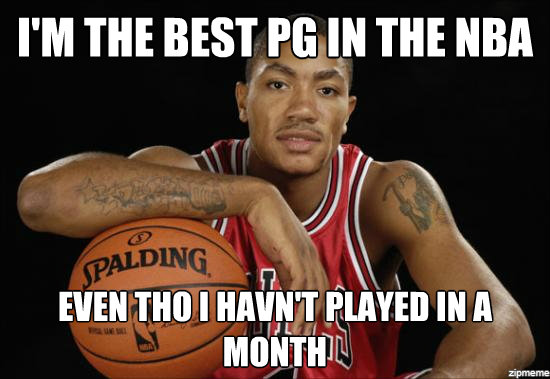 I'm The Best Derrick Rose Memes