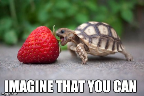 Imagine That You Can Strawberry Meme