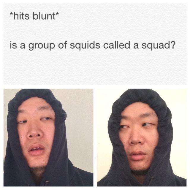 Is A Group Hit Blunt Meme