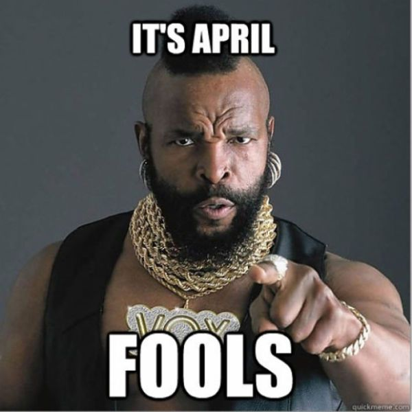 It's April Fools April Meme
