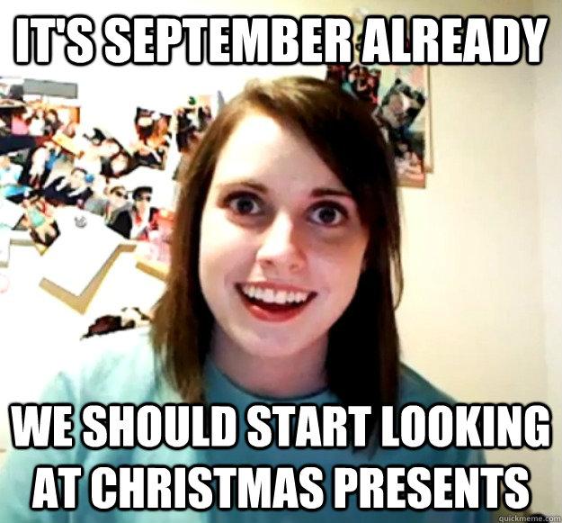 It's September Already We September Meme