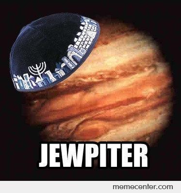 Jewpiter Jupiter Memes
