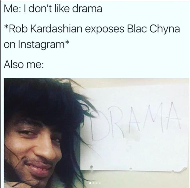 Me I Don't Blac Chyna Memes