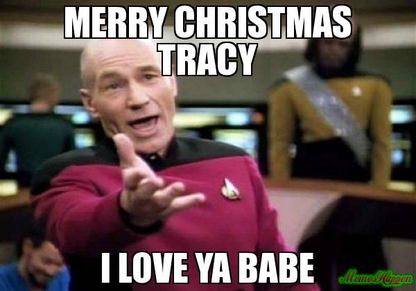 Merry Christmas Tracy Tracy Meme