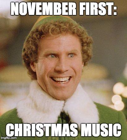 November First Christmas Music November Meme