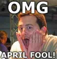 OMG April Fool! April Meme