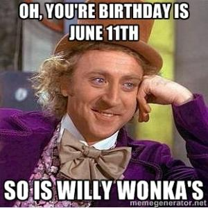 Oh You're Birthday Is June Meme