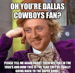 Oh You're Dallas Dallas Cowboys Memes