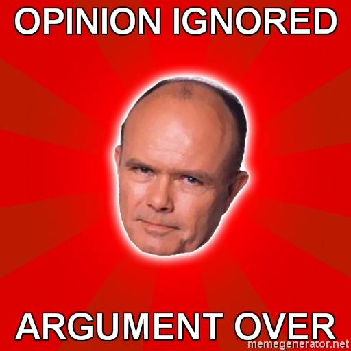 Opinion Ignored Argument Over Red Meme