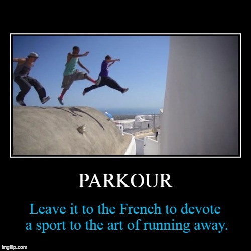 Parkour Leave It To The Parkour Meme