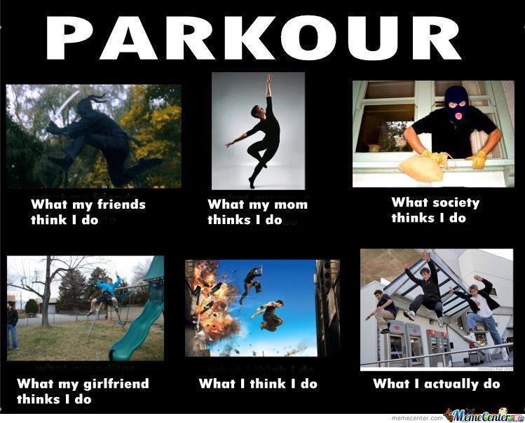Parkour What My Friends Parkour Meme