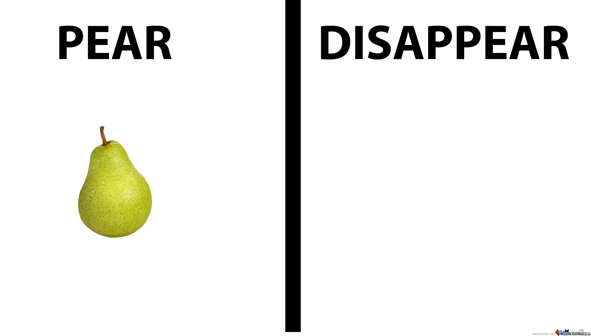 Pear Disappear Pear Meme