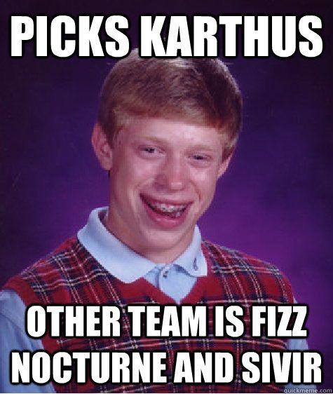 Picks Karthus Other Team Bronze Meme