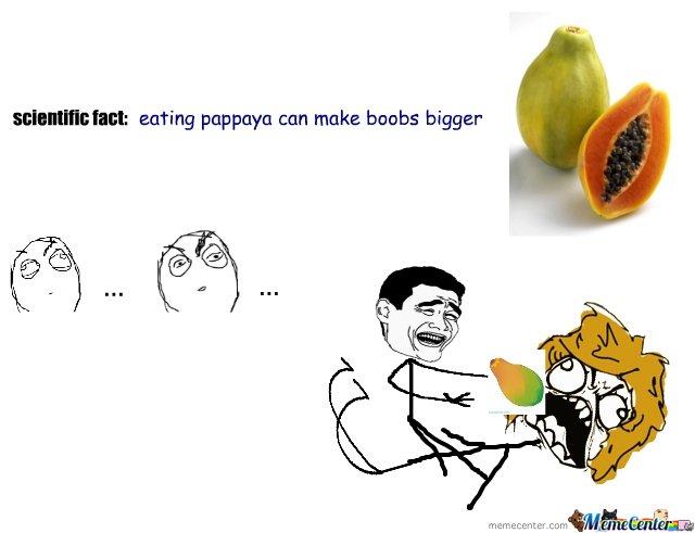 Scientific Fact Eating Pappaya Papaya Meme