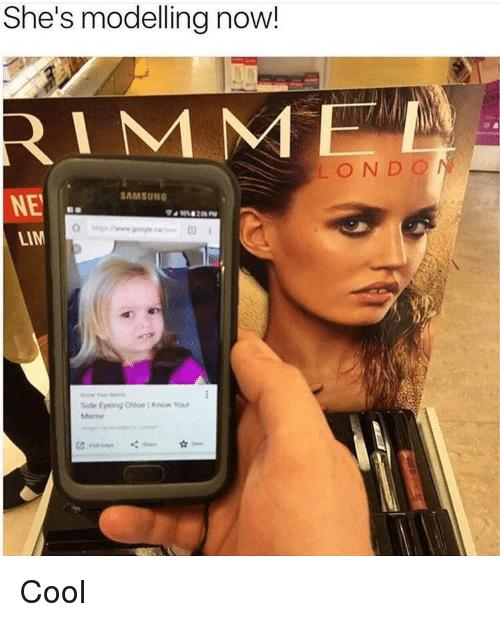 She's Modelling Now Chloe Meme Now