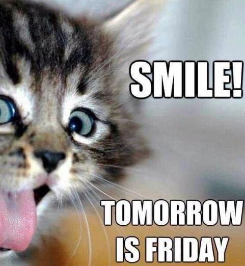 Smile Tomorrow Is Friday Thursday Meme