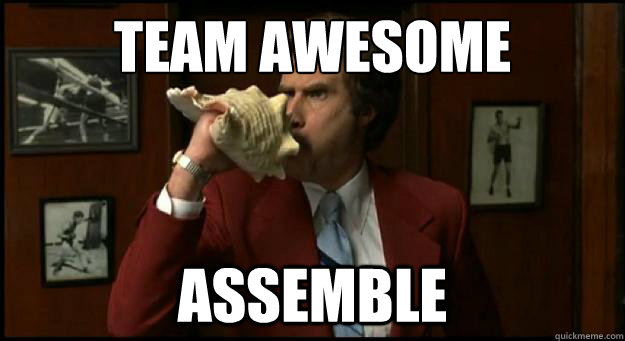 Team Awesome Assemble Lets Do This Meme